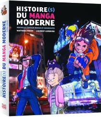 Histoire(s) du manga moderne - LaurentLefebvre