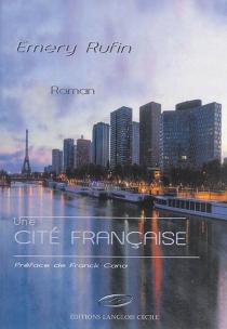 Une cité française : Brigitte ou La Bienvenue dans la cité - EmeryRufin