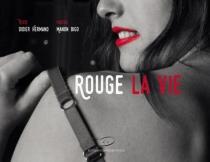Rouge la vie - DidierHermand