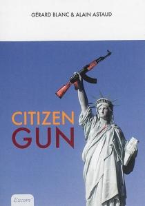 Citizen gun - AlainAstaud
