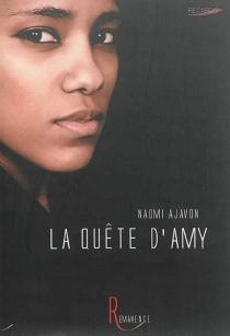 La quête d'Amy - NaomiAjavon