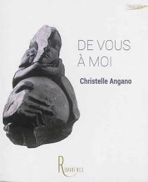 De vous à moi - ChristelleAngano