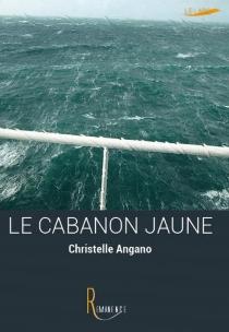 Le cabanon jaune - ChristelleAngano