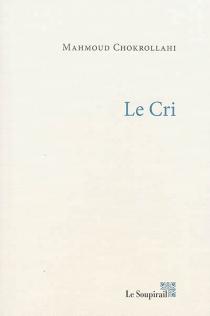Le cri - MahmoudChokrollahi