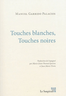 Touches blanches, touches noires - ManuelGarrido Palacios