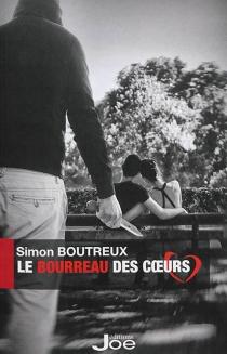 Le bourreau des coeurs - SimonBoutreux