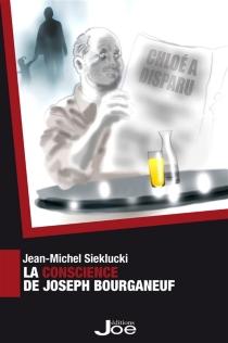 La conscience de Joseph Bourganeuf - Jean-MichelSieklucki