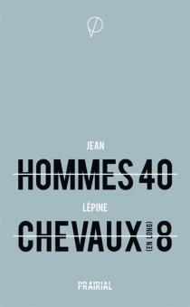 Hommes 40 : chevaux (en long) 8 - JeanLépine