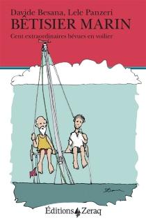 Bêtisier marin : cent extraordinaires bévues en voilier - DavideBesana