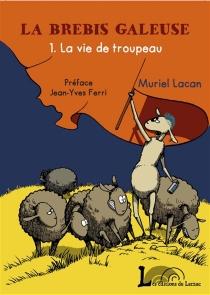La brebis galeuse - MurielLacan