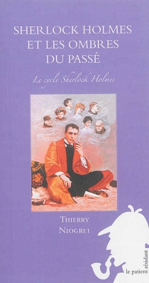 Le cycle Sherlock Holmes - ThierryNiogret