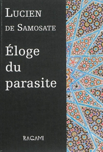 Eloge du parasite - Lucien de Samosate