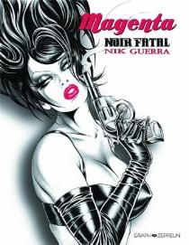 Magenta noir fatal - NikGuerra