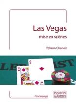 Las Vegas mise en scènes - YohannChanoir
