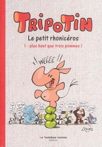Tripotin : le petit rhonicéros - L'Ours