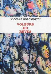 Voleurs de rêves - NicolasSolomovici