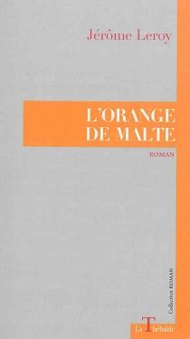 L'orange de Malte - JérômeLeroy