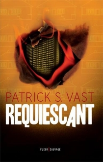 Requiescant - Patrick S.Vast