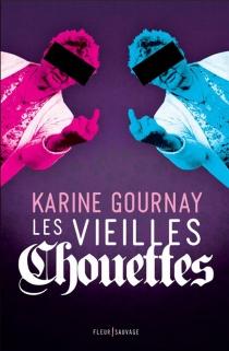 Les vieilles chouettes - KarineGournay