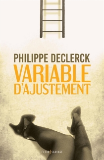 Variable d'ajustement - Philippe Declerck