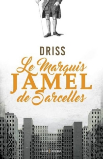 Le marquis Jamel de Sarcelles - DavidDoma