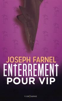 Enterrement pour VIP - JosephFarnel