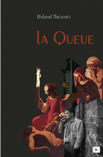 La queue - Roland Thévenet