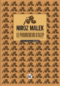 Le promeneur d'Alep - NirozMalek
