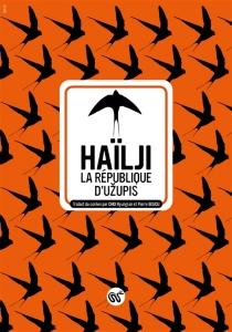La République d'Uzupis - Haïlji