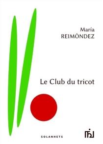 Le club du tricot - MariaReimondez