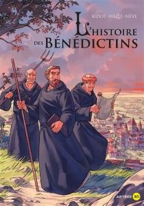 L'histoire des bénédictins - LaurentBidot
