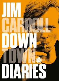 Downtown diaries - Jim Carroll