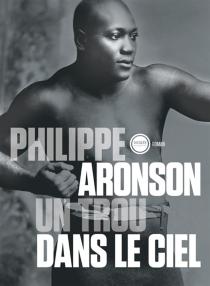 Un trou dans le ciel - PhilippeAronson