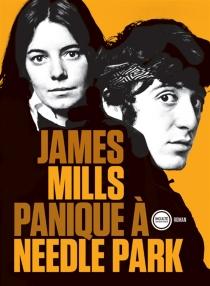 Panique à Needle Park - JamesMills