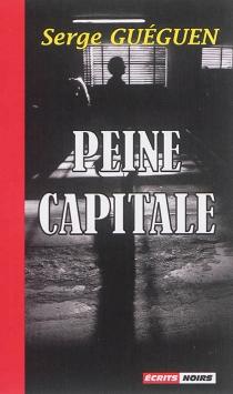 Peine capitale - SergeGuéguen