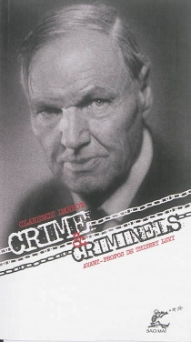 Crime et criminels : une adresse aux détenus de la prison de Chicago - ClarenceDarrow