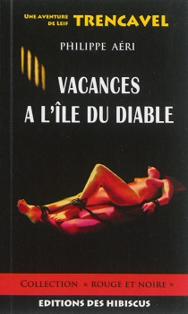 Une aventure de Leif Trencavel - PhilippeAéri