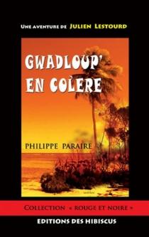 Une aventure de Julien Lestourd - PhilippeParaire