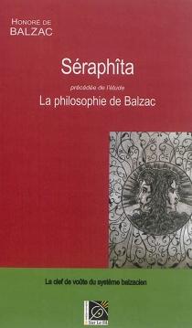 Séraphîta| Précédé de La philosophie de Balzac - Honoré deBalzac