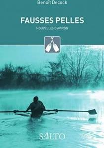 Fausses pelles : nouvelles d'aviron - BenoîtDecock