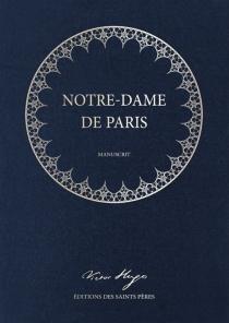 Notre-Dame de Paris : manuscrit - VictorHugo