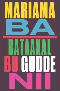 Bataaxal bu gudde nii - MariamaBâ