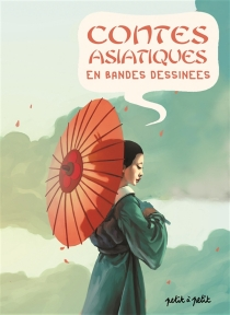 Contes asiatiques en bandes dessinées - OlivierPetit