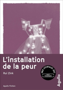 L'installation de la peur - RuiZink