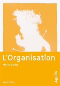 L'organisation - MariaGalina