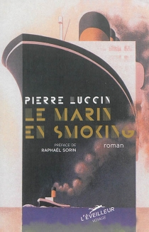 Le marin en smoking - Pierre Luccin