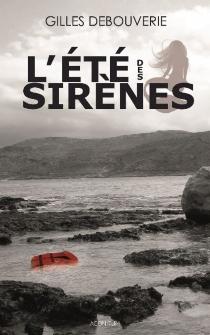 L'été des sirènes - GillesDebouverie