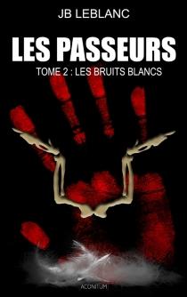 Les passeurs - J.B.Leblanc