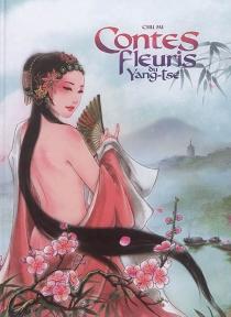 Contes fleuris du Yang-Tsé - MiChu