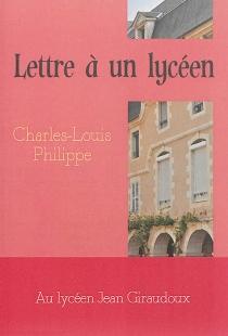 Lettre à un lycéen - Charles-LouisPhilippe